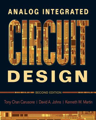 Analog Integrated Circuit Design By Johns, David A./ Martin, Kenneth W.
