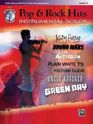Pop & Rock Hits Instrumental Solos By Galliford, Bill (ADP)/ Neuburg, Ethan (ADP)/ Edmondson, Tod (ADP)